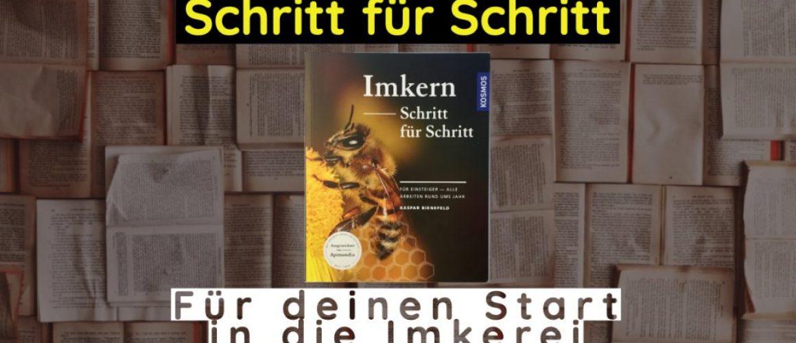 Imkern Schritt für Schritt - Kaspar Bienefeld | Für Einsteiger - Alle Arbeiten rund ums Jahr (Blog Post)