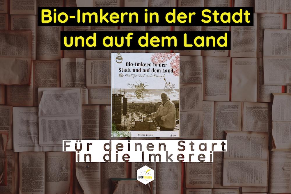 Bio-Imkern in der Stadt und auf dem Land - Dietmar Niessner - Blog Post.jpg