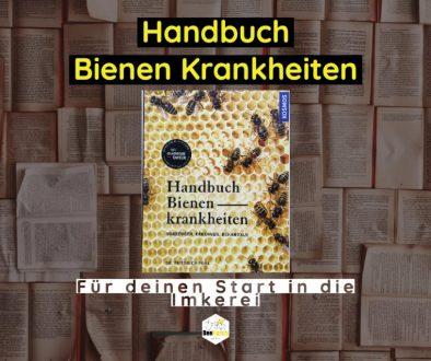 Handbuch Bienen Krankheiten - Blogpost